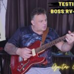 BOSS RV 6 Demo - Is It Any Good? Tested with a Modified Harley Benton TE-90QM with P180 GFS Pickups